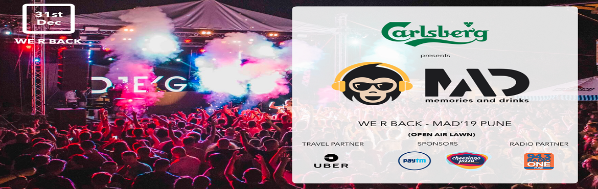 """Book Online Tickets for Carlsberg presents MAD 19, Pune. MAD is the team behind """"MAD'18"""" with was organised in Hinjewadi, Pune, """"MAD"""" means \"""
