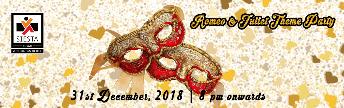 book online tickets for romeo and juliet theme party at fine leg hyderabad fine