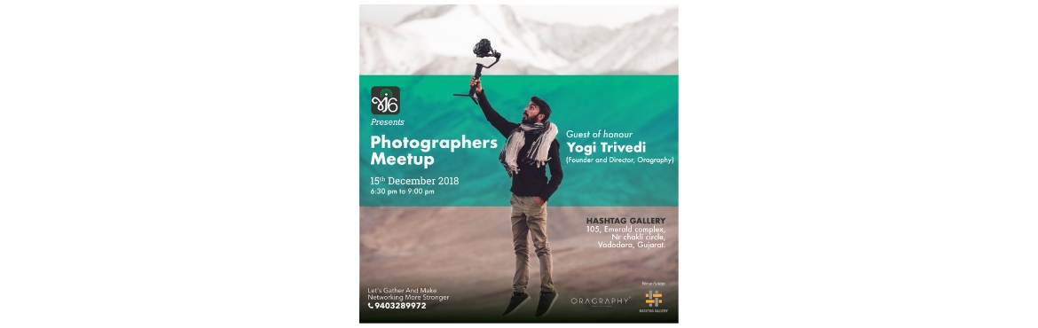 """Book Online Tickets for Photographers Meetup, Vadodara.  Greetings Barodians!       We, GJSix team are back with a bang, with another Meet-up, this time it's for you - the moment capturers!       """"PHOTOGRAPHERS\' MEETUP""""      Let's meet, learn and talk about Photo"""