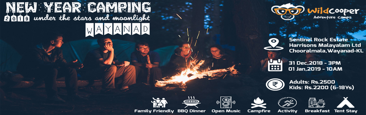 Book Online Tickets for New Year Camping @ Wayanad, Chooralmal. New Year Camping @ Wildcooper Camp, Wayanad Celebrate this New Year far away from the maddening crowd & high decibel New Year parties. Let your New Year unfold in a whole new way! There's nothing quite like spending a night under a blanket