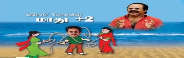 Book Online Tickets for MAADHU +2, Chennai. Sridevi fine arts sivashankar presents \