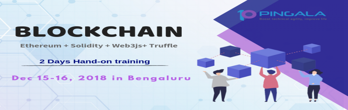 Book Online Tickets for Blockchain 2 Days Hands-on Training in B, Bengaluru. We are glad to announce our upcomingHands-OnBlockchainworkshop in Bengaluru on15 - 16 Dec 2018. Course Details  Building and Deploying decentralized applications with Ethereum, Hyperledger Fabric, R3 Corda, and Stellar.