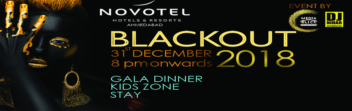 Book Online Tickets for BLACKOUT 2018 by DJ Nihar Novotel Ahmeda, Ahmedabad. Attraction: Black Theme & Dress Code Nonstop music by Famous DJ Mind blowing Sound, Electrifying Lights and Led Screens. Premier, Exclusive and Limited elite crowd. Live Unlimited Mocktail bar with gala buffet dinner. Selfie Booth. Stay* (Breakfa