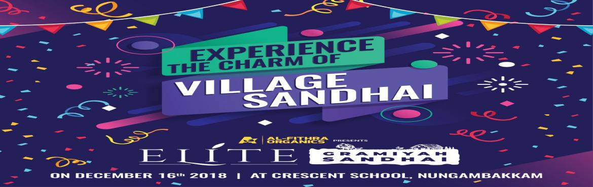 Book Online Tickets for Al-Fithra Organics Elite Gramiyah Sandha, Chennai. Experience the Charm of Village Santhai with fun filled and motivating natural lifestyle for a day at Al-Fithra Organics Elite Gramiyah Sandhai, powered by Illume Creative studio and LeBrand Tech. Book Your Dates on 16th December 2018 and Don\'t Miss