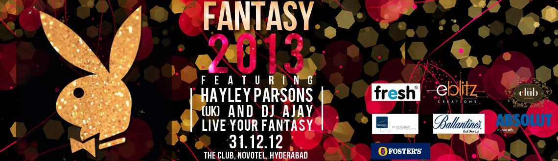 Playboy Fantasy 2013 - NYE Bash@ The Club
