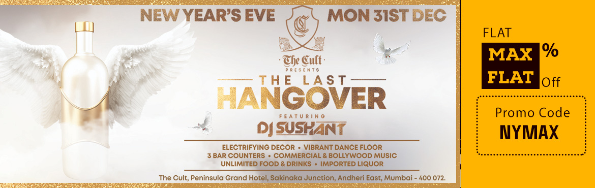 "Book Online Tickets for The Last Hangover BIGGEST NEW YEAR 2019, Mumbai. Hola !!! The Countdown begins for the final adieu.   This time your New Year celebration is gonna be crazier than ever.    The Cult by Peninsula Grand Hotel presents you ""The Last Hangover"" BIGGEST NEW YEAR EVE 2019!!!   Em"
