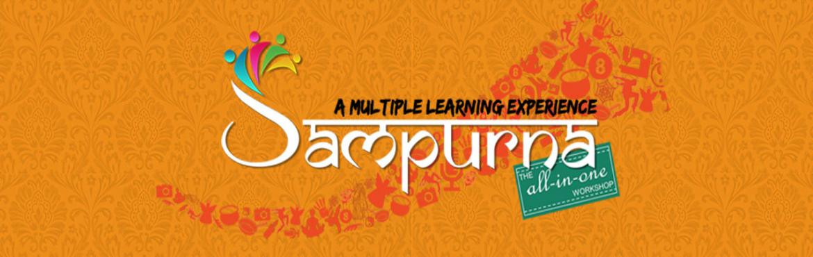 Book Online Tickets for Sampoorna - The All in One Workshop (A M, Bengaluru. Sampoorna a multiple learning experience. It\'s a one day workshop on the 23rd December we we will be teaching saree draping, makeup, hairstyling, dance, food and cooking, anchoring and calligraphy/ creative writing.