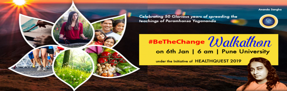 Book Online Tickets for BE THE CHANGE  Walkathon 2019 BY Ananda , Pune. BE THE CHANGE Walkathon 2019 BY Ananda Sangha Pune What is Be The Change Walkathon 2019? The World Health Organization report of 2018 brings to attention a startling projection: Many of the people who will die from a heart attack, stroke or can