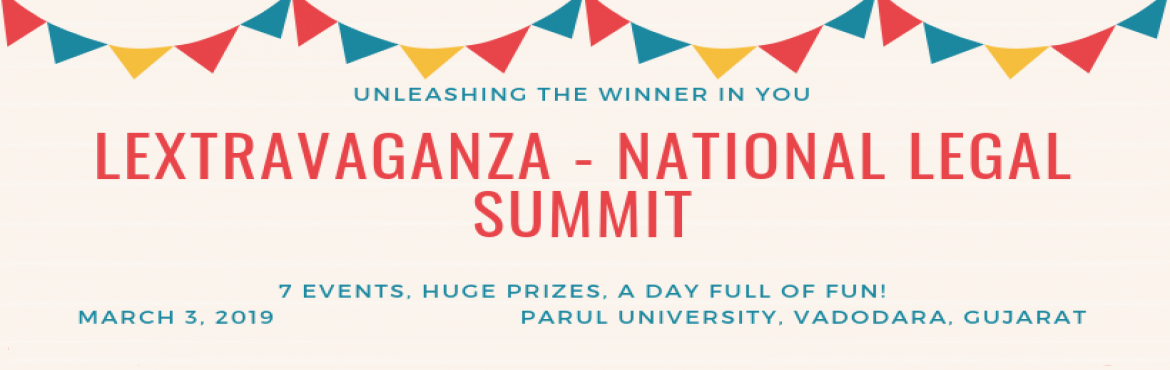 Book Online Tickets for LEXTRAVAGANZA - NATIONAL LEGAL SUMMIT, Vadodara. Lextravaganza is an attempt to provide a learning platform by way of creating an interdisciplinary platform where every participant is actively involved. The Summit shall witness a lot of events, which come up with huge fun and a lot of prizes. It ha