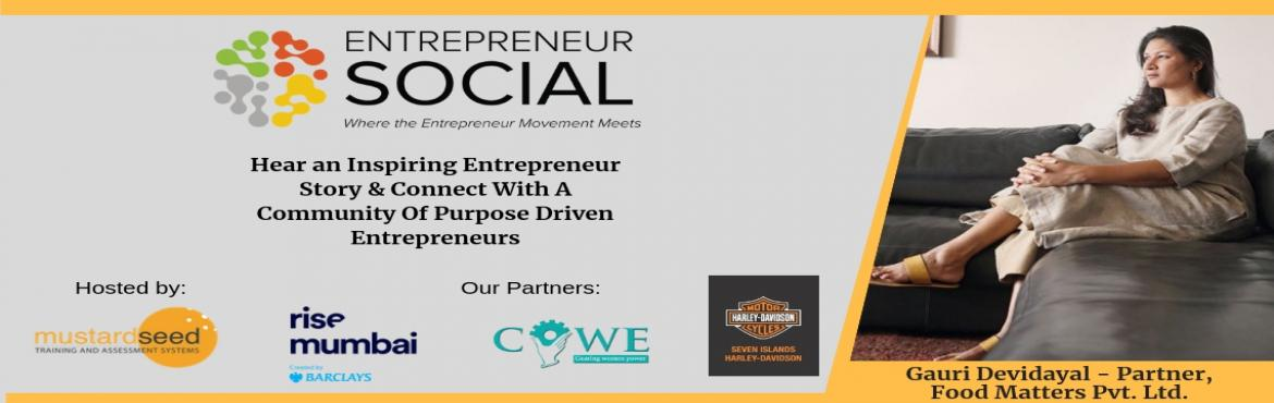 Book Online Tickets for Entrepreneur Social - A Networking Event, Mumbai. Do you want to make business, money & product connections?Over 200+ Business Owners, Entrepreneurs & Startup Owners have made logical connections via this event so far.Entrepreneur Social is a monthly event designed to connect with the vibran
