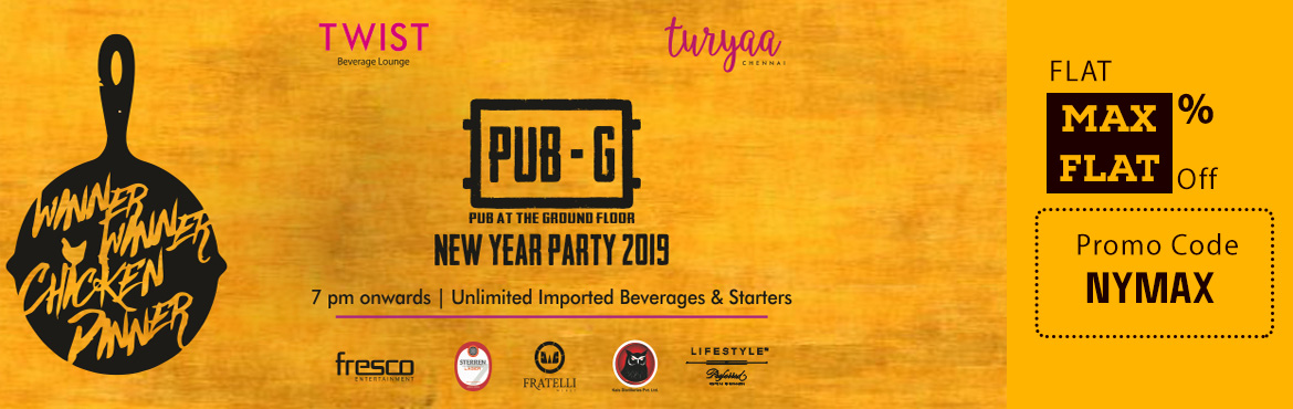 Book Online Tickets for PUB-G New Year party 2019 @ Turyaa, OMR, Chennai. TURYAA Chennai presentsPUB-G New year Party 2019@Twist Pub,Game Boys, Super Cool girls, Welcome to the BATTLEGROUNDS. This new years eve at our restricted zone stay low, go fast, drink first, drink last, first shot, second sho