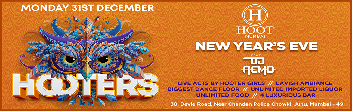 Book Online Tickets for Hooters New Years Eve at HOOT Juhu , Mumbai.     Hello Mumbai!! The city is already buzzing with year-end festivities, surrounded with enthusiasm and lots of plans! Well well well….guess what? We've already planned a massive one for you all Be ready, it's time to hoot &