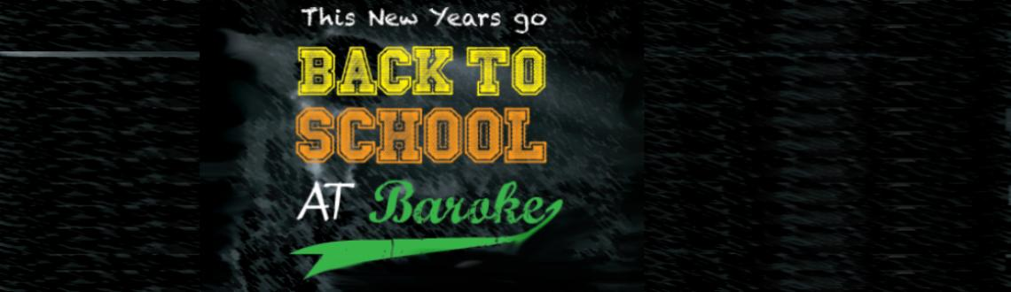 Book Online Tickets for Back to School at Baroke, Grant Road, Mumbai.  