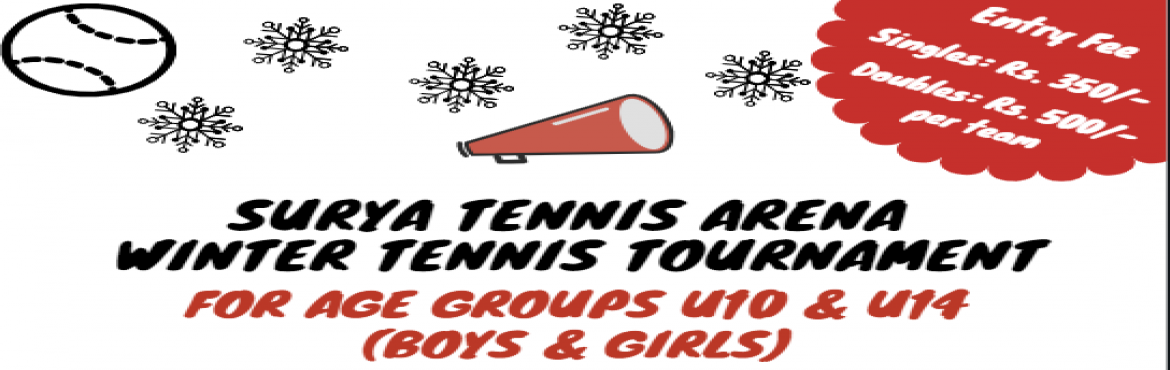 Book Online Tickets for Surya Tennis Arena - Winter Tennis Tourn, Secunderab.  Matches will be conducted at Surya Tennis Arena, Pallavi Playground, Besides DRDO, Near Diamond Point Hotel, Bowenpally, Secunderabad. Matches will be held in 5 Clay Tennis Courts. All ITF Tournament rules will be applicable. Drinking Water will be