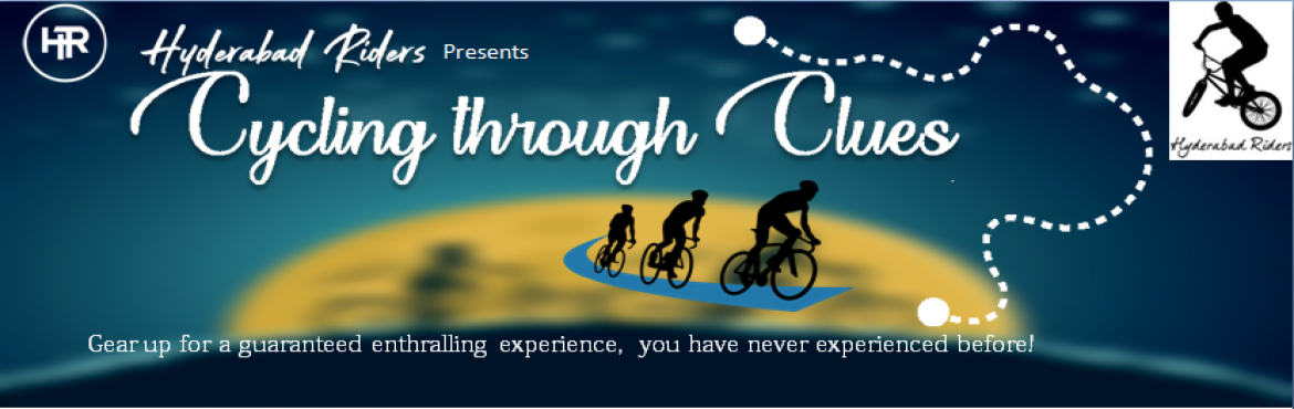 Book Online Tickets for Cycling Through Clues, Hyderabad. Hyderabad Riders is back with another exhilarating ride on the 15th of December. So gear up! Switch from the regular party scene and spend a fun filled night with a blend ofcycling& a challenging yet and enjoyableTre