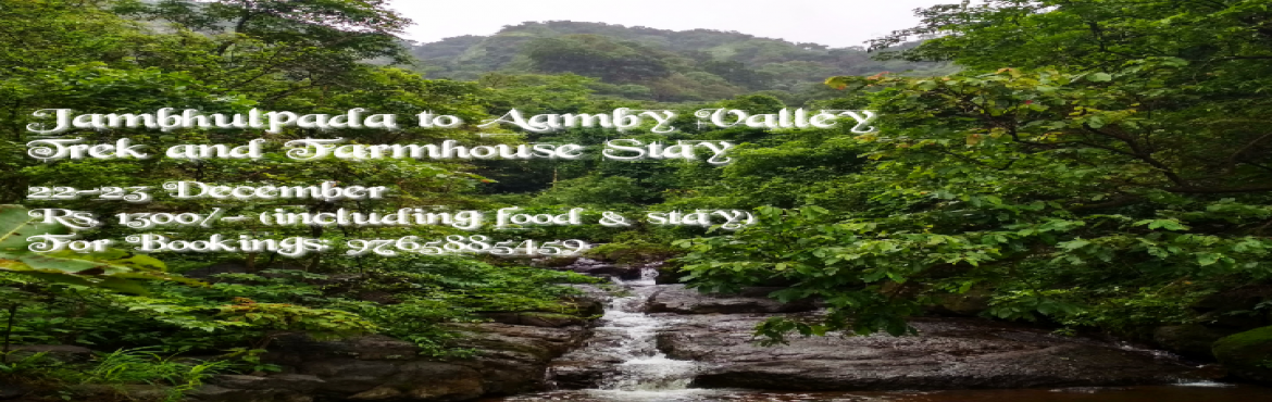 Book Online Tickets for Jambhulpada to Aamby Valley Trek and Far, Lonavala.    I\'m happy to host and share with you an opportunity to experience a mysterious and unforgettable adventure in a secret hideout within the dense forest of Sahyadri mountains. This trek is a challenge for professionals, amateurs and new