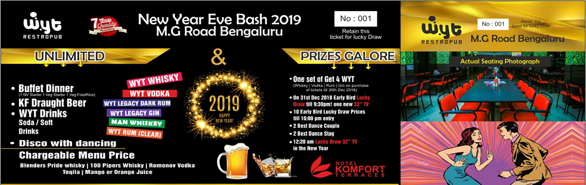 Book Online Tickets for New year Event At Hotel Komfort Terrace , Bengaluru. Description : New Year dj party happening at prime Location Mg Road. Best djs of town making your New year More Special. * Ticket price : Rs 2500/- ( Unlimited drinks & Food ) * Good Seating + Dance floor * 8 pm - 1 am * Bollywood / Hip Hop / Edm