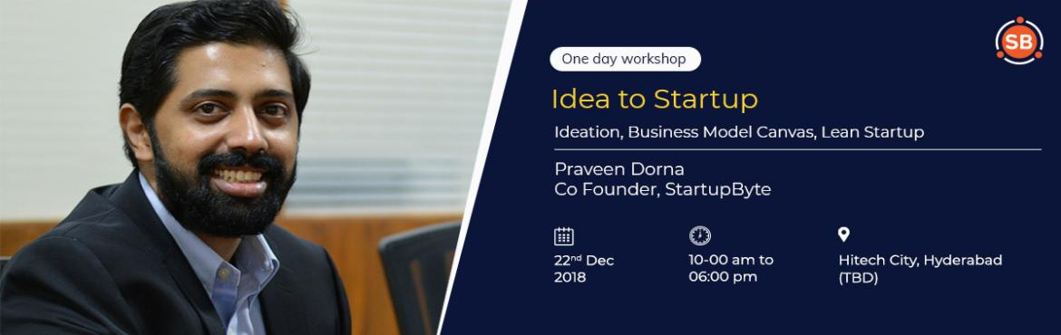 Book Online Tickets for Idea to Startup - One day Workshop, Hyderabad. Do you have an idea for a business that you want to start or are you working on an existing product and want to make it better? Is your inner entrepreneur calling? Join us for a one day workshop to learn the building blocks of launching a startup! Wh