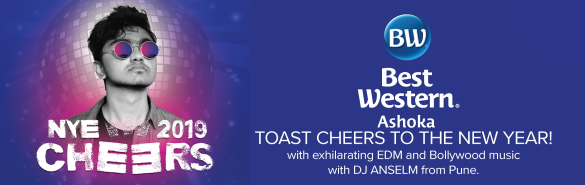 Book Online Tickets for NYE 2K19 Cheers at Best Western Ashoka, Hyderabad. Celebrate this New Year in Style with Best Western Ashoka. Exhilarating Celebration with DJ ANSELM FROM PUNE  and Lavish Buffet, Drinks, Unlimited Starters and Mouthwatering Desserts.    Let\'s Rock with Family and Friends and Celebrat