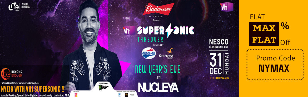Book Online Tickets for Celebrate New Year Bash 2019 with VH1 Su, Mumbai. QUICK EVENT HIGHLIGHTS: *Ample Parking Space*20,000+ Capacity*Unlimited F&B*Late Night Extended Party*Fully Air-ConditionedVh1 SUPERSONIC is India's most premium multi-genre musicdestination w