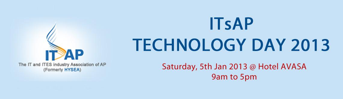 Book Online Tickets for ITsAP Technology Day 2013, Hyderabad.  