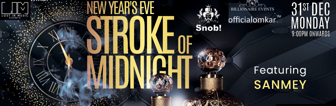 Book Online Tickets for Stroke of midnight, Mumbai. This new year eve party at the most happening club in Mumbai snob Bandra, with unlimited foreign liquor and mouthwatering food, we have a huge guest list of celebrities for the night and it is a limited capacity private event.     Name of the Artist