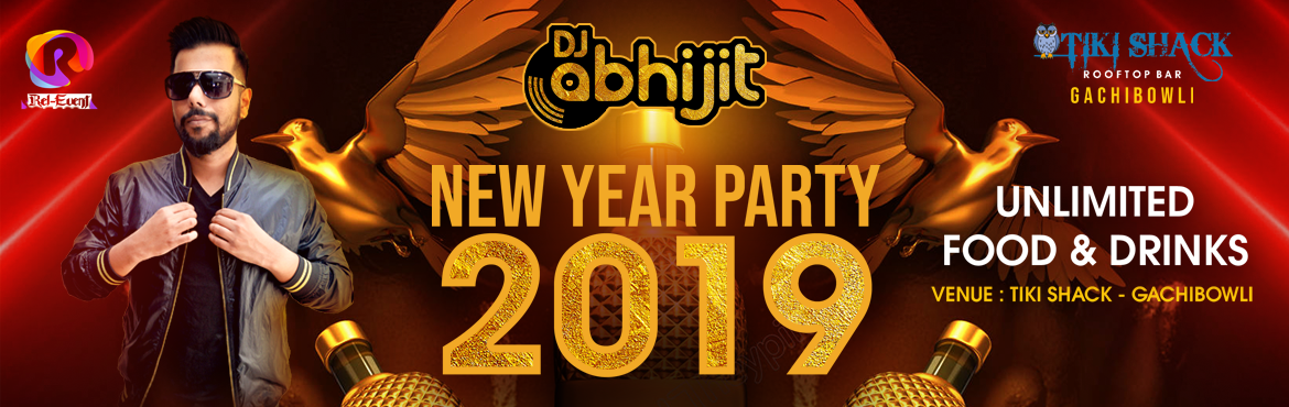 Book Online Tickets for New year Party 2019 at Tiki Shack, Hyderabad. Rel-Event Presents you An absolute fun filled New Year celebration atTikishack,Gachibowli. Celebrate this fun filled New year Eve with your family&friends. Bringing you the best Artist from Hyderabad DJ Abhijit who is going to make your feet tap