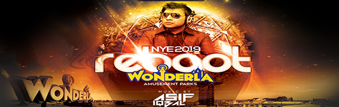 Book Online Tickets for Reboot NYE 2019 at Wonderla, Hyderabad. Come and dance the last night of the year away to the best of beats by Dj Asif Iqbal. Get your tickets now and don\'t miss out on the biggest bash of the year at Wonderla Amusement Park.Get ready to welcome the new year at the most happening NYE