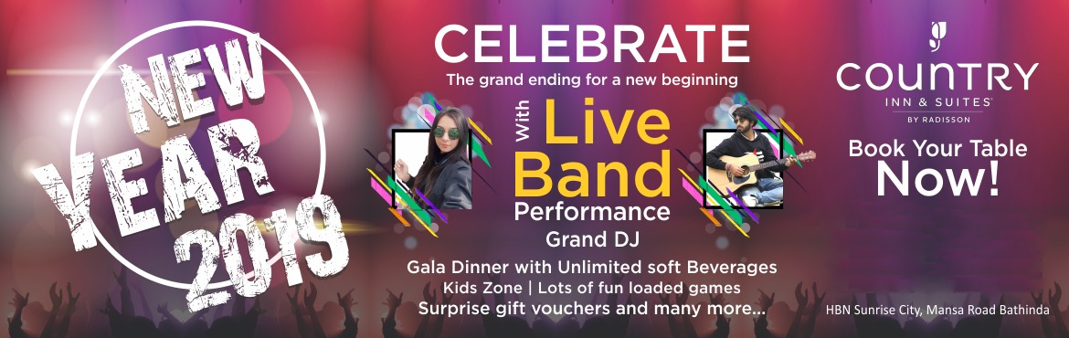 Book Online Tickets for New Year Eve 2019 - Country Inn Bathinda, Bathinda.  Tickets once Booked Cannot be Refund or Change. Tickets are issued subject to these Terms and Conditions and the Rules and Regulations of the venue. Rights of admission reserved, even to valid ticket holders. Security procedures, including frisking