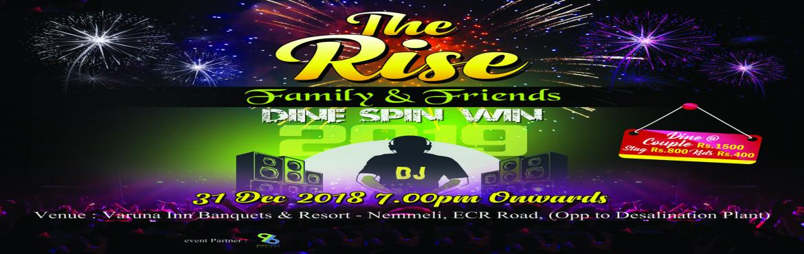 """Book Online Tickets for THE RISE 2019 @ Varuna Inn, ECR, Chennai. Varuna Inn Banquets & Resort, welcomes everyone to participate in their New Year Event """"The Rise 2019"""" scheduled on 31st December 2018 from 6 pm onwards at Nemmeli ECR. Scheduled Events DJ, Game shows, Dinner, etc organized at the ven"""