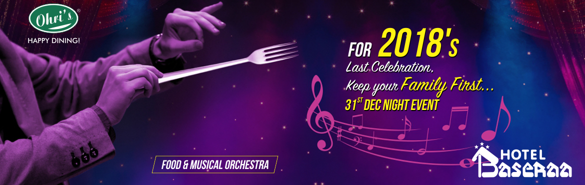 Book Online Tickets for New year Eve party @ Ohris Baseera Garde, Secunderab. Make this New Year Eve 2019 a memorable one by Planning a sweet Gesture with your Family and Friends at Ohri's restaurants!! This new year, reverberate in the celebrations at your favorite Ohri's restaurants with: Live music Orchestra Unl
