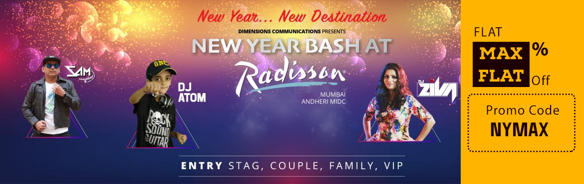 Book Online Tickets for New Year Bash at Radisson, Mumbai. It's that time of the year to celebrate and let yourself surrender to the music and lights. Presenting one of the most awaited and happening celebrations of the year – The New Year Bash of Mumbai at Hotel Radisson in MIDC, Andheri East. H