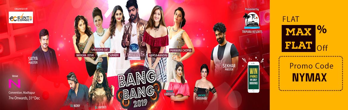 Book Online Tickets for BANG BANG 2019 - Hyderabads Grand New Ye, Hyderabad. Bang Bang 2019 is Hyderabad's one and only Grand Celebrity new year party organized with 10+ Tollywood and Bollywood celebrities.  We proudly announce our event as One stop for This New year to Families and Youth too.  We do understand that 4 h