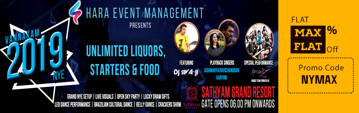 Book Online Tickets for VANAKKAM 2019 @ Satyam Grand Resorts, Sr, Chennai.             *Vannakam 2019* New Year Celebration is back with Grandest Night Club Theme Set-Up ever seen in.Family Friendly Event. Open sky party, Live Visuals, Hi-Tech bar counter with unlimited starters and dinner, Just come and celebrate thi