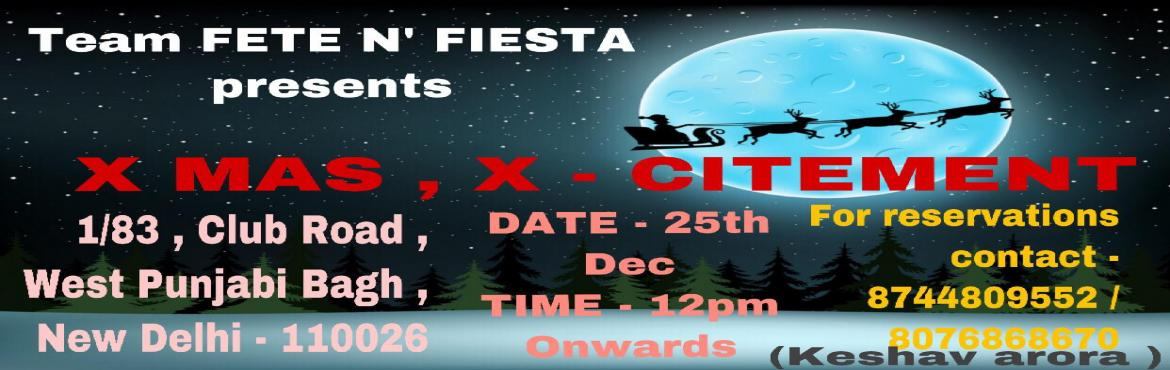 Book Online Tickets for X-MAS  X-CITEMENT , New Delhi. CHRISTMAS 2K18 ITS THE SEASON TO EAT AND MAKE MERRY! JUST DROP IN FOR FOOD ,FUN ,AND BEER AT OUR ANNUAL PARTY! YOU\'RE INVITED TO BE PART OF THE FESTIVITIES AT CHRISTMAS! :|: UNLIMITED ALCOHOLIC PAKAGE :|:     * VE