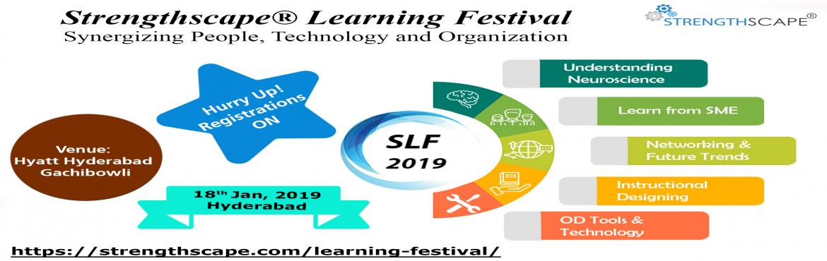 Book Online Tickets for Strengthscape Learning Festival (18 Jan , Hyderabad.  About Strengthscape:    Strengthscape enables organizational development and transformation using globally accepted assessment instruments and methodologies. We are a team of experienced facilitators, consultants and eLearning developers and ou