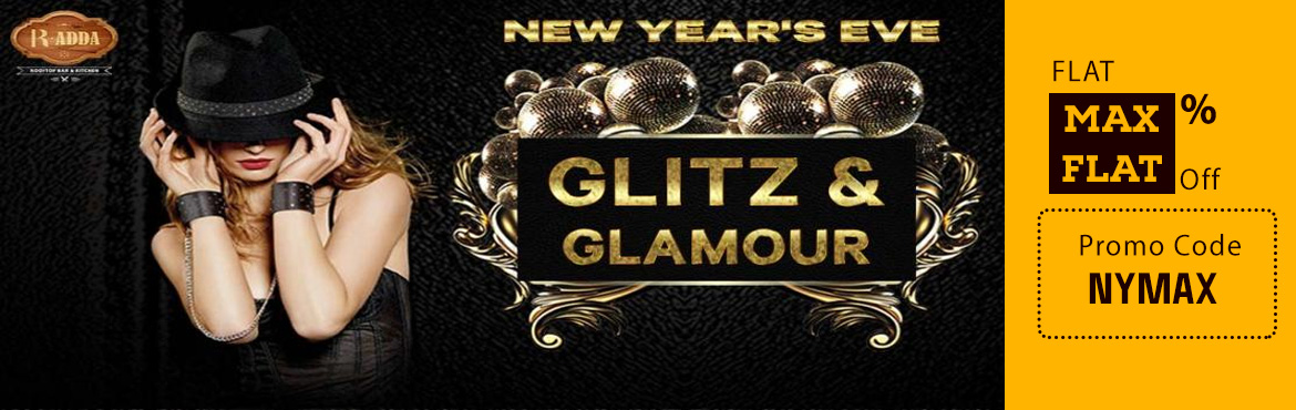 """Book Online Tickets for GLITZ and GLAMOUR 2, Mumbai. """"R-ADDA"""" presents GLITZ & GLAMOUR 2.0 New Year' Eve 2019 (31stDECEMBER 2018)  *Kindly note the music will be BOLLYWOOD EDM & HIP-HOP  This is a New Years Eve Party so rendezvous yourself with high upliftmen"""