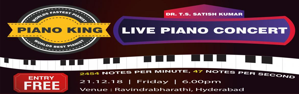 Book Online Tickets for Live Grand Piano Performance by Worlds F, Hyderabad. Dr T. S. Satish Kumar, a Music Teacher and Composer of Hyderabad, Telangana played 2454 notes in One Minute, 47 notes in One Second on piano with both the hands and set a New World Record on 25-04- 2018 at Kalanidhi School Of MusicHe has been awarded