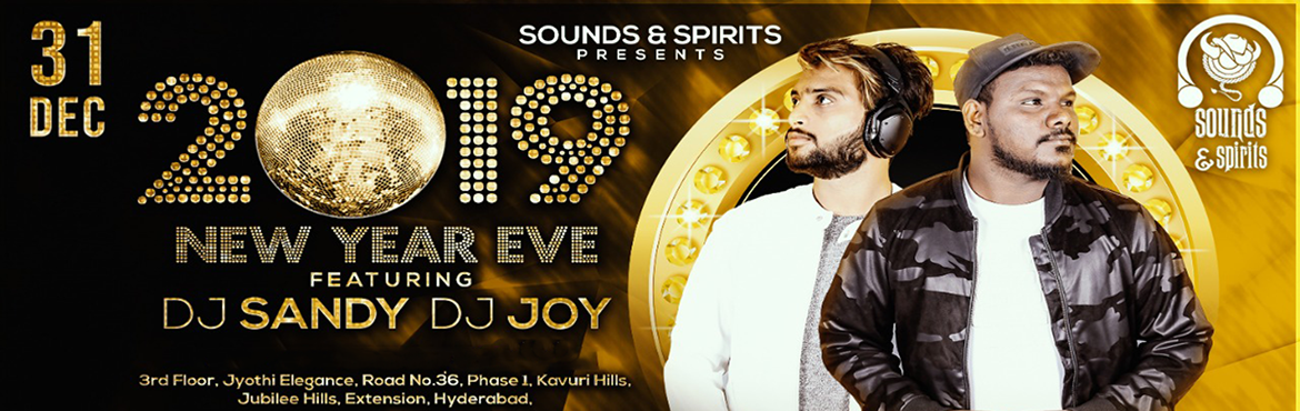 Book Online Tickets for Sounds and Spirits New Year Eve 2019, Hyderabad. Artists Details -: DJ Sandy & DJ Joy ( DJ Sandy & DJ Joy both are best DJ's of Hyderabad, spinning all kind of music, especially Bollywood. Come & Celebrate NYE 19 with Your Loved Ones @ Sounds & Spirits.) Live DJ Performance by