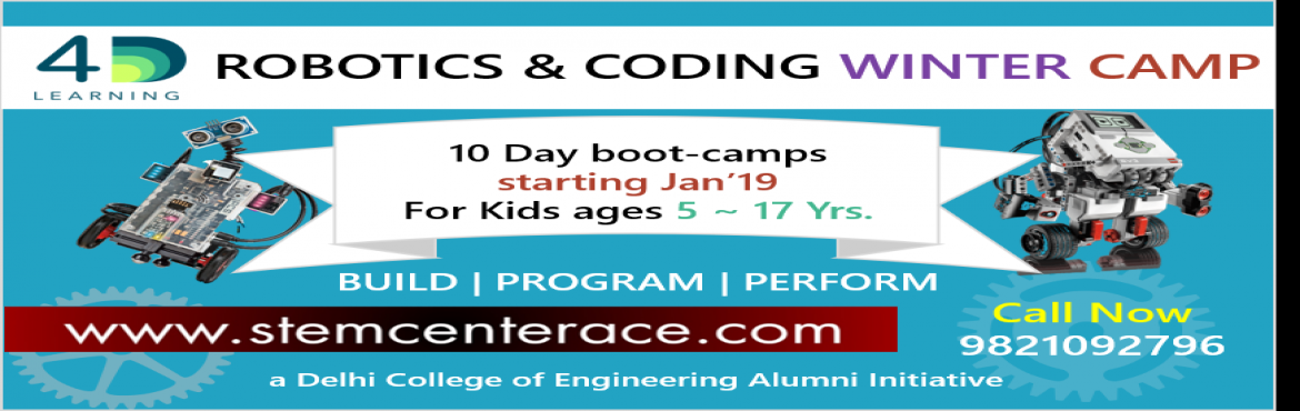 Book Online Tickets for ROBOTIC AND CODING WINTER CAMP FOR KIDS , New Delhi. STEM CENTER ACE PRESENTS 10 DAYS ROBOTIC AND CODING WINTER CAMP FOR KIDS AGE 4YRS TO 18YRS. HURRY REGIRSTRATION STARTED!!