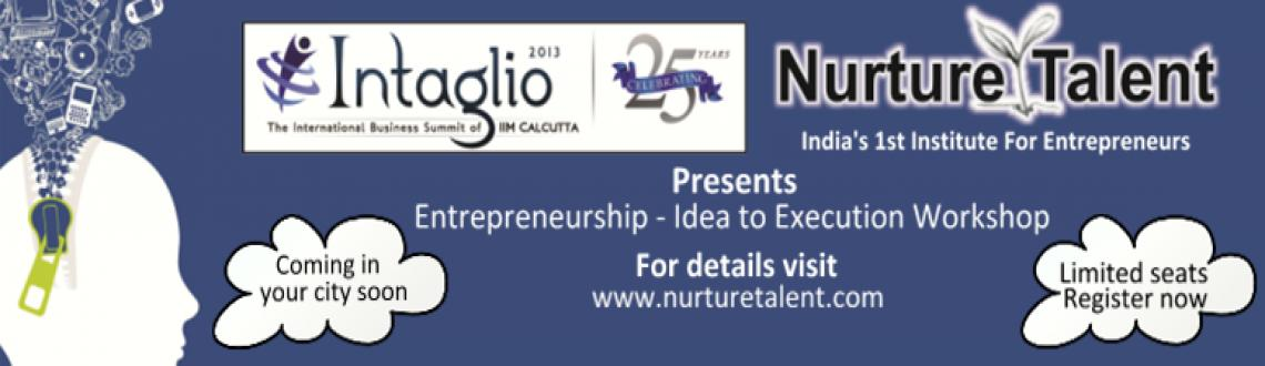 Nurture Talent and Intaglio - IIMC present Zonal Entrepreneurship Workshop Idea to Execution Ghaziabad