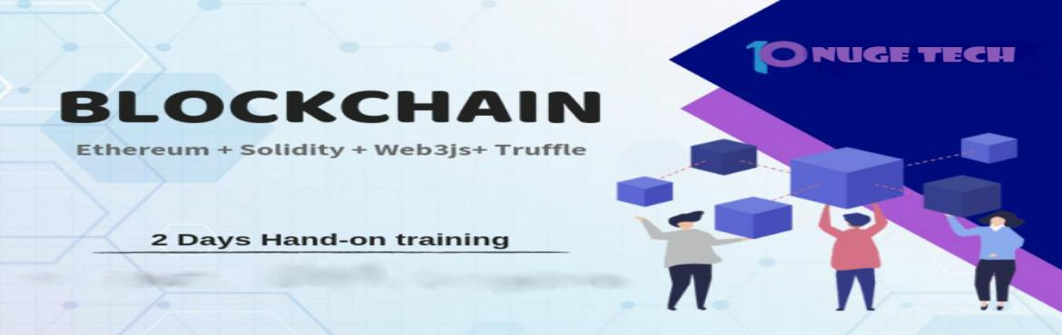 Book Online Tickets for BLOCKCHAIN Training By NugeTech, Bengaluru.  NugeTech, DevOps Training We are glad to announce our upcoming Hands-On  Blockchain Training in Bengaluru on 01 - 05 dec 2018.   Course Details:- Building and Deploying decentralized applications with Ethereum, Hyperledger Fabric, R3 Corda