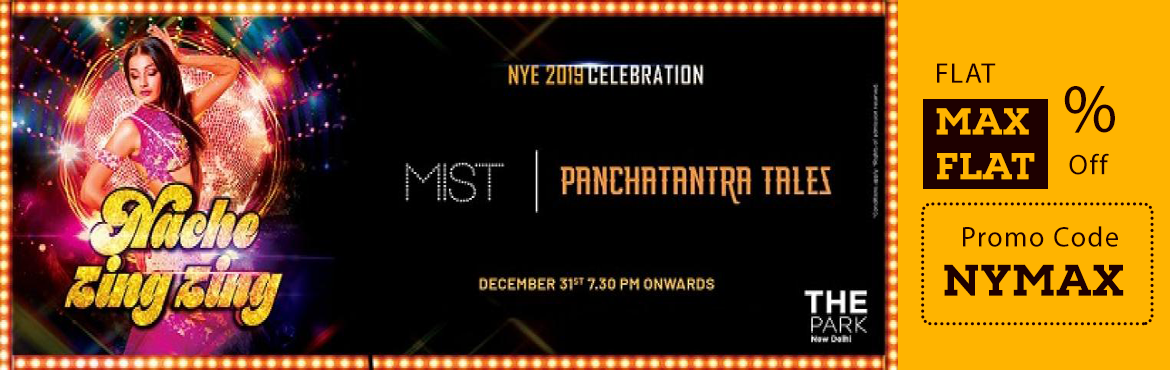Book Online Tickets for Nache Zing Zing NYE2019 @ The Park New D, New Delhi.    Artist:DJ churning out hit English & Hindi numbers.Kids Zone.Lavish food and unlimited beverages Offerings: Chivas 12 yrs, Black Label, Absolut Vodka, imported wine, imported beer, sparkling wine + International selection of