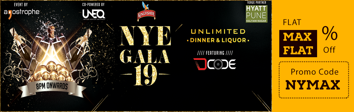 Book Online Tickets for NYE GALA, Pune. Name - NYE GAlA Venue- Hyatt Pune Kalyani Nagar Time - Gate open at 8 PM  Overview -  The Hyatt NYE 2019-Gala is Pune\'s Biggest New Year\'s Party which will be held on 31st December 2018 at Hyatt, Kalyani Nagar, Pune.  Unlimi
