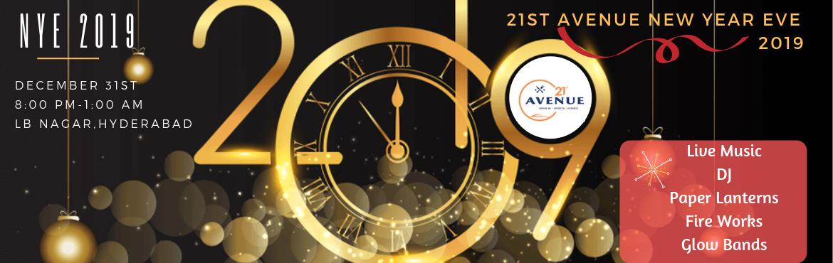 Book Online Tickets for 21st Avenue New Year Eve 2019 at LB Naga, Hyderabad. Looking for best place to celebrate this New Year Party 2019 in Hyderabad. 21st Avenue is celebrating New Year Event on this 31st December 2k18.   Enjoy the 31st December; The Last Date and last Month in 2k18,  Evening by getting into