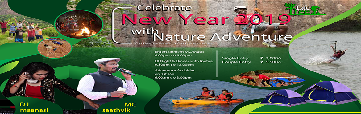 Book Online Tickets for Life Tree Nature Recreation, Bengaluru. Nature Endeavor- New Year 2019 Package Inclusion: Welcome Drink, Breakfast, Lunch, Hi Tea, Dinner, Fireworks, All the adventure Games, Trekking, Swimming, Indoor and outdoor Games, Bonfire With Music. Food Menu Breakfast- Idly, Vada, Sambar, Chutney,