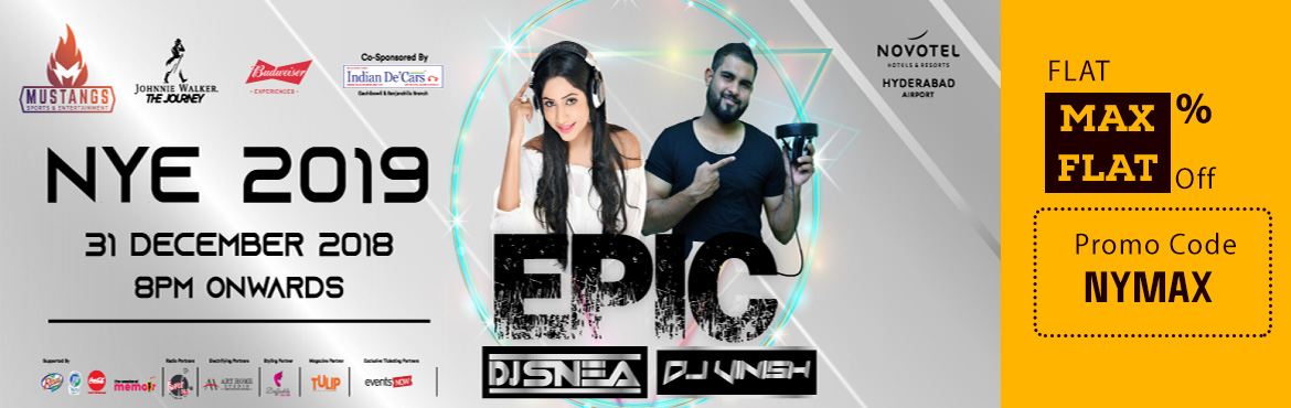 """Book Online Tickets for EPIC 2019 at Novotel Hyderabad Airport, Hyderabad. We are back! The much-awaited event of the year by none other than Mustangs Sports and Entertainment. The big daddy of all the NYE celebrations """"EPIC 2019"""" where an EPIC gets unfolded at Novotel Hyderabad Airport (Shamshabad). The crisp w"""