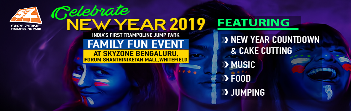 """Book Online Tickets for New Year family fun Event @ Sky Zone Tra, Bengaluru. Aren\'t you bored with the same old New Year parties? Parties filled with alcohol, loud music without any unique fun. Parties where taking your entire family along with kids & elderly is not possible. Worry no more! """"Sky Zone Be"""