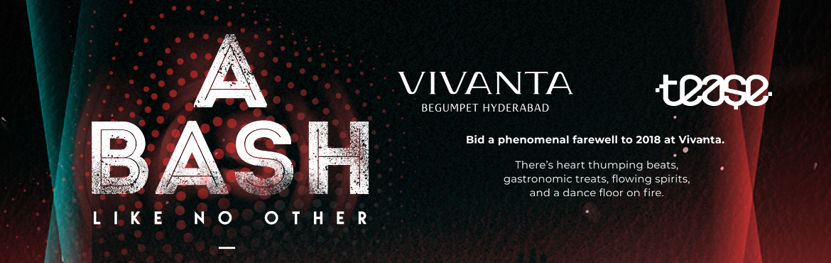 Book Online Tickets for New year 2019 at Vivanta ( Tease ), Hyderabad. Party hard till you drop with DJ Playing the likes of Bollywood, House, and Commercial music.Enjoy unlimited drinks and snacks.