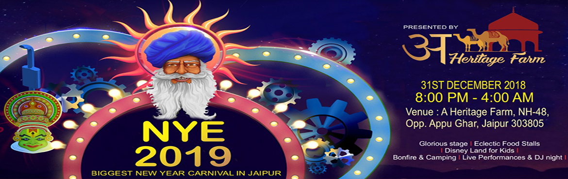 Book Online Tickets for NYE 2019 Biggest New Year Carnival in Ja, Daulatpura. New Year Celebration at A Heritage Farm featuring live concert by DJ Kush and DJ Prashant, late night rides, tent camping, finger licking food, Glorious Stage, Bonfire, Disneyland for kids & more. Witness epic 31st New Year Party near you with yo